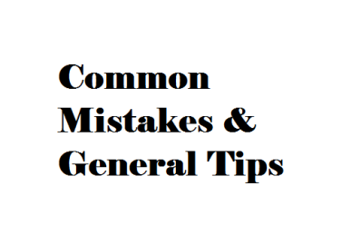 Common Mistakes and General Tips